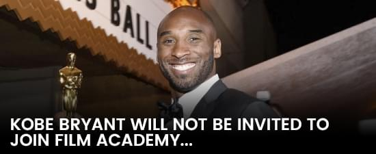 Kobe Bryant Will Not Be Invited To Join Film Academy