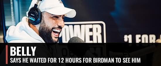 Belly Says He Waited In The Car For 12 Hours For Birdman To See Him