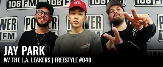 Jay Park Freestyle w/ The L.A. Leakers | Freestyle #049