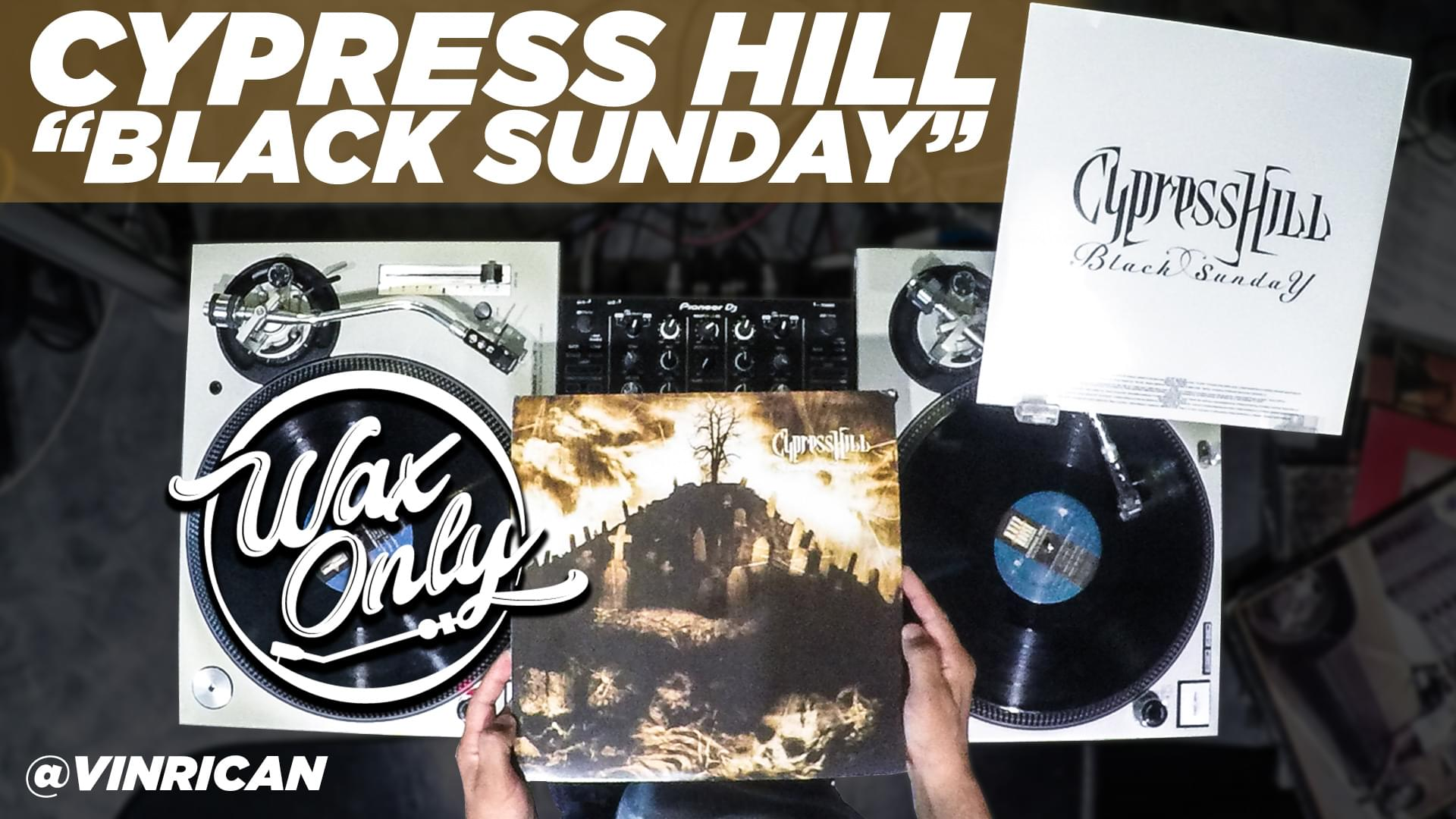 #WAXONLY: Celebrate 25 Years of Cypress Hill's Iconic Album 'Black Sunday' [WATCH]