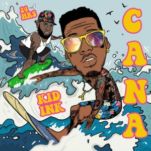 "Kid Ink & 24Hrs Link Up For New Single ""Cana"" [LISTEN]"