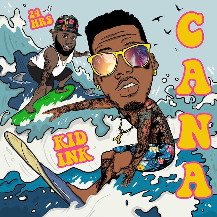 """Kid Ink & 24Hrs Link Up For New Single """"Cana"""" [LISTEN]"""