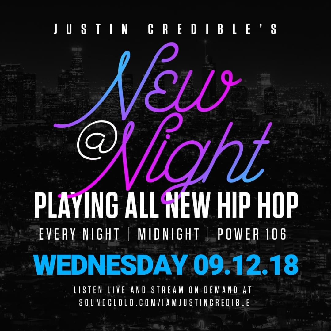 "Justin Credible's ""New At Night"" 9.12.18 [LISTEN]"