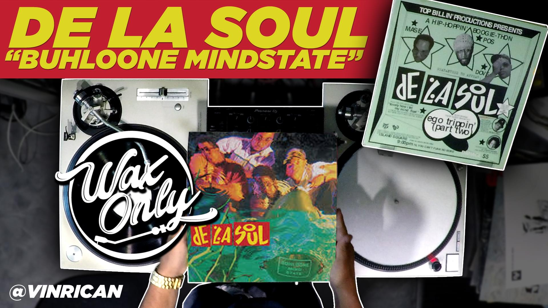 #WAXONLY: Discover Samples Used On De La Soul's Third Studio Album 'Buhloone Mindstate' [WATCH]