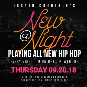 """Justin Credible's """"New At Night"""" Mix 9.20.18 [LISTEN]"""