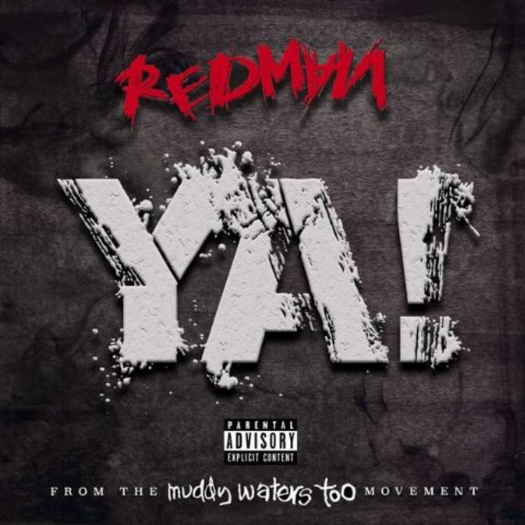 "Redman Returns With New Song, ""YA!"""