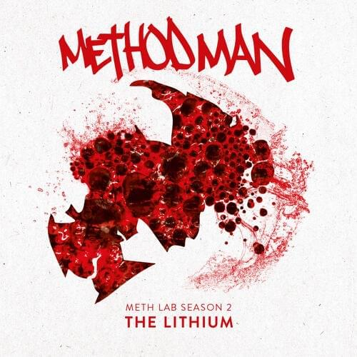 "Method Man Reveals ""Meth Lab II: The Lithium"" Album Release Date, Tracklist & Cover Art"