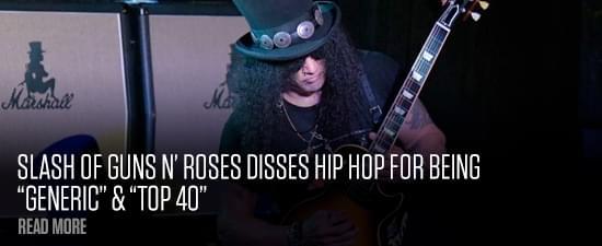 "Slash of Guns N' Roses Disses Hip Hop For Being ""Generic"" & ""Top 40"""