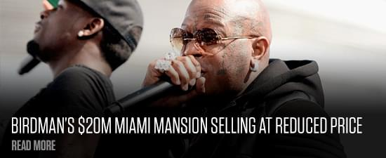 Birdman's $20M Miami Mansion Selling At Reduced Price