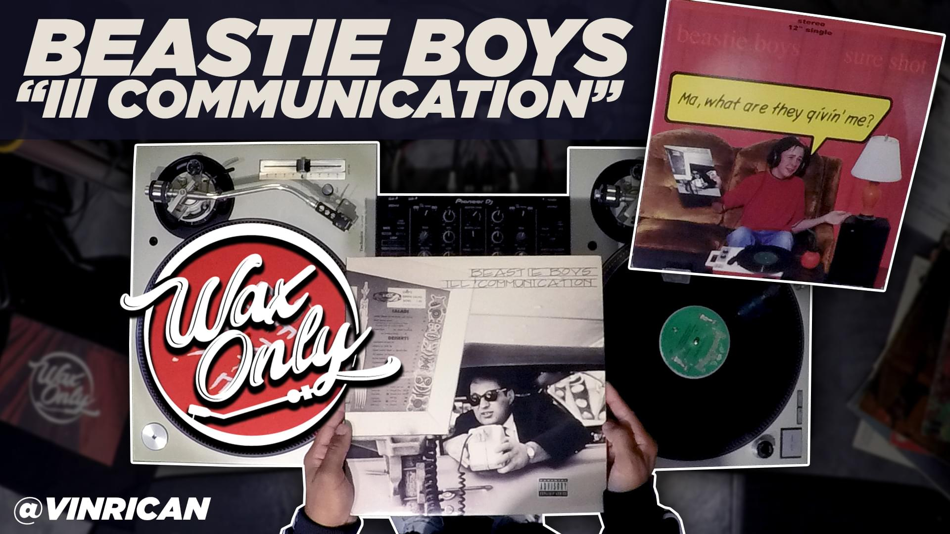 #WAXONLY: Vin Rican Showcases Classic Samples Used On Beastie Boys' 'Ill Communication'