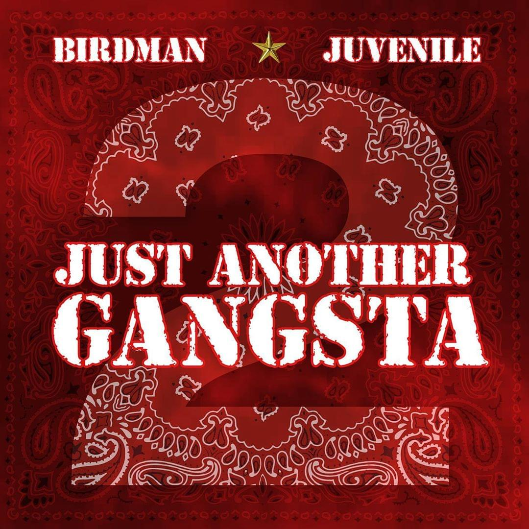 "Birdman & Juvenile Announce ""Just Another Gangsta 2"" Album"