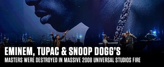 Eminem, Tupac & Snoop Dogg's Masters Were Destroyed In Massive 2008 Universal Studios Fire