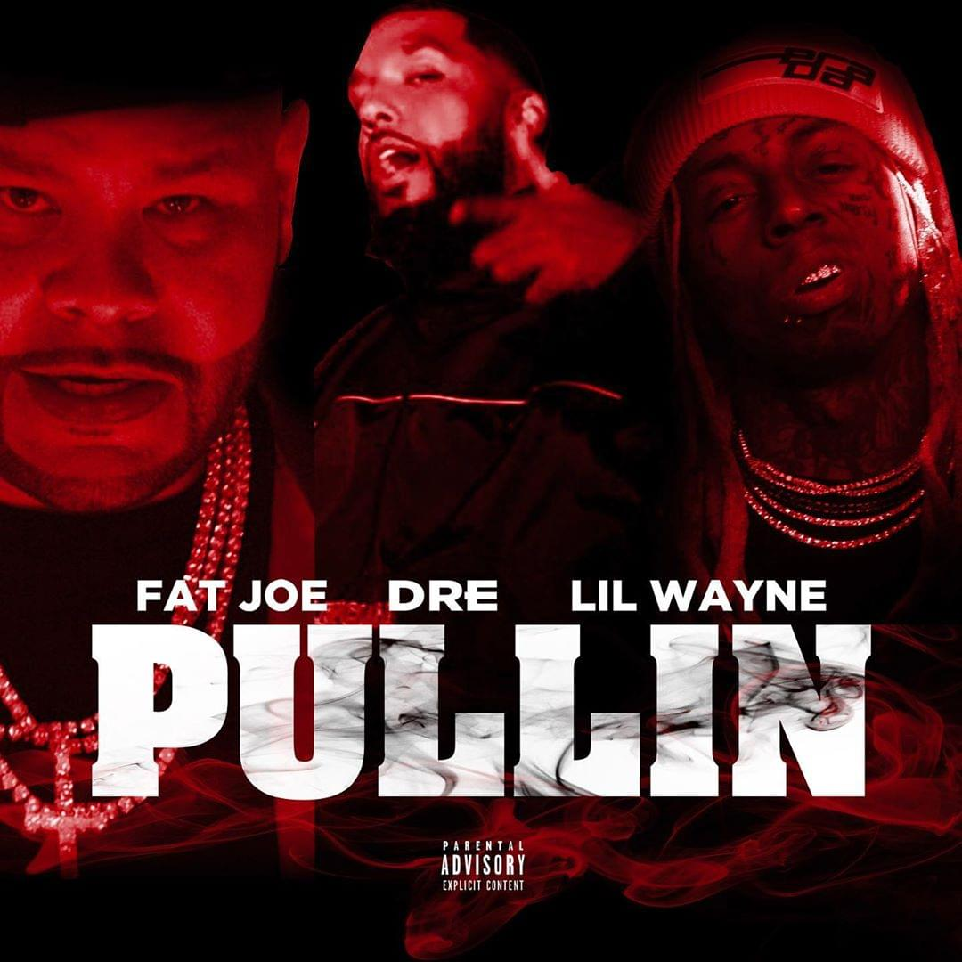 "Fat Joe Drops New Single ""Pullin"" Featuring Lil Wayne & Dre"