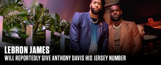 LeBron James Will Reportedly Give Anthony Davis His Jersey Number
