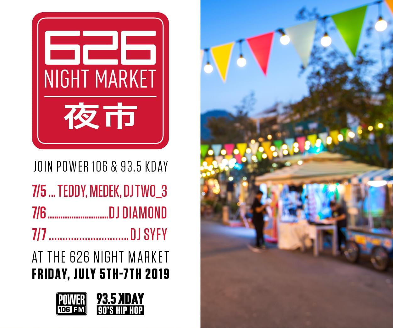 626 Night Market w/ Power 106 & 93.5 KDAY