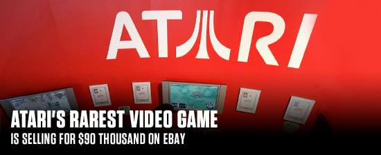 Atari's Rarest Video Game Is Selling For $90 Thousand On eBay