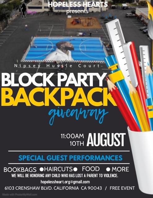 Hopeless Hearts presents: Nipsey Hussle Court Block Party Backpack Giveaway