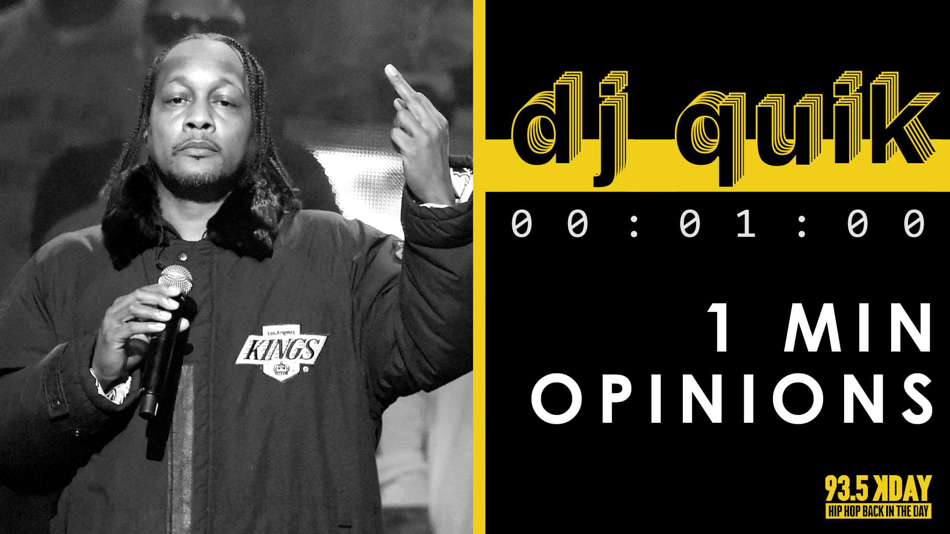 KDAY Hosts Share Their '1 Minute Opinions' On DJ Quik [WATCH]