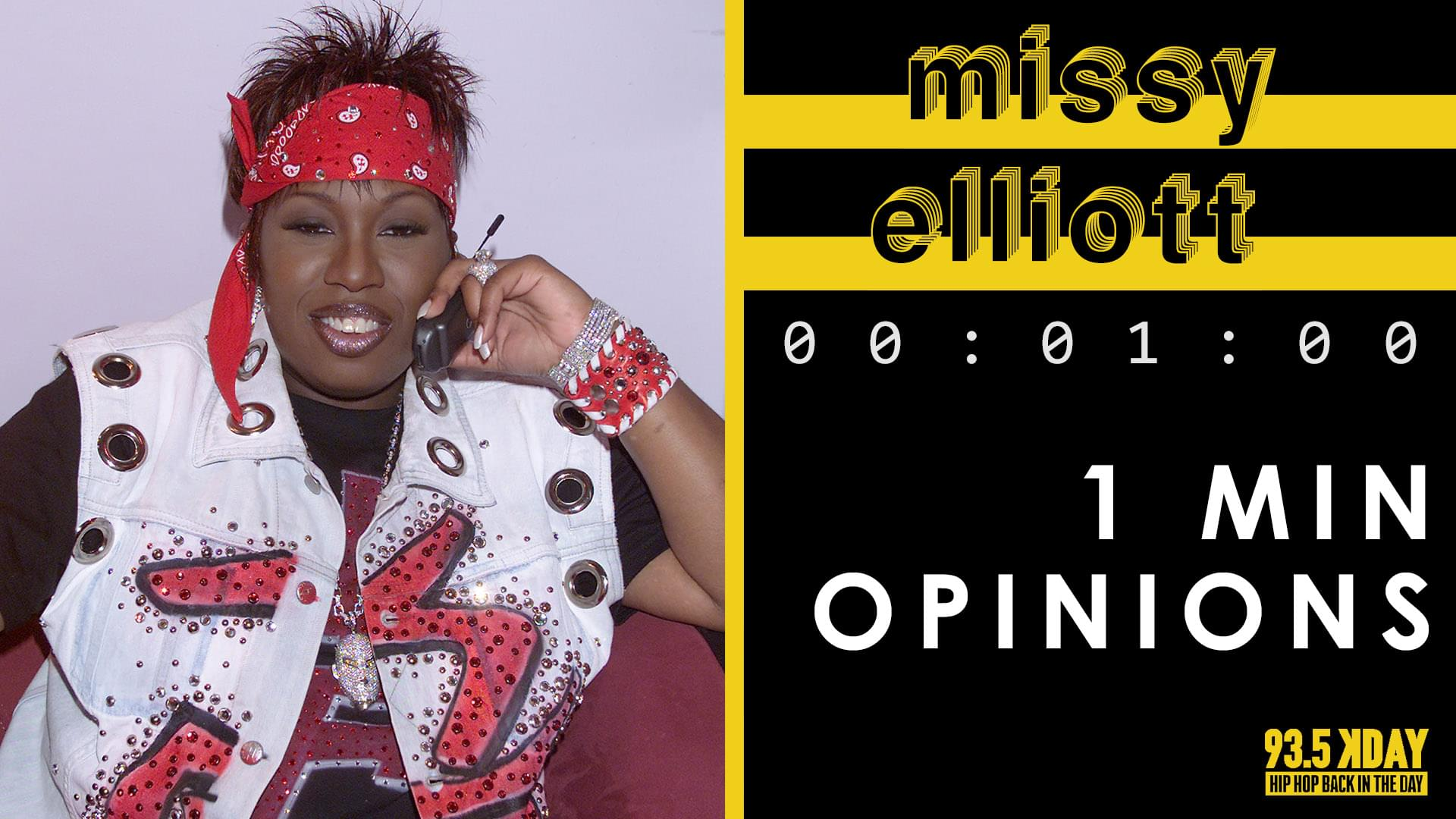 KDAY Hosts Share Their '1 Minute Opinions' On Missy Elliott