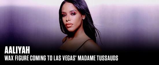 Aaliyah Wax Figure Coming To Las Vegas' Madame Tussauds