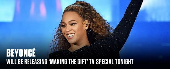 Beyoncé Will Be Releasing 'Making the Gift' TV Special Tonight