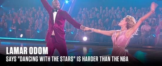 """Lamar Odom Says """"Dancing With The Stars"""" Is Harder Than The NBA"""