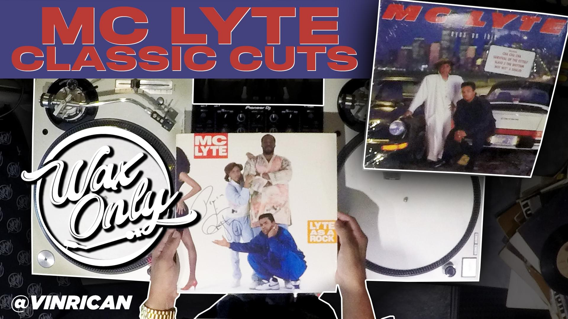 #WAXONLY: Vin Rican Celebrates MC Lyte's Birthday W/ Samples Used On Classic Cuts