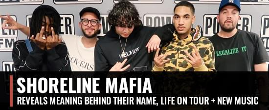 Shoreline Mafia Reveals Meaning Behind Their Name, Life On Tour, New Music & More!