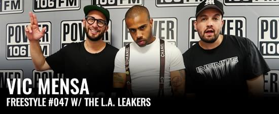 Vic Mensa Freestyle w/ The L.A. Leakers
