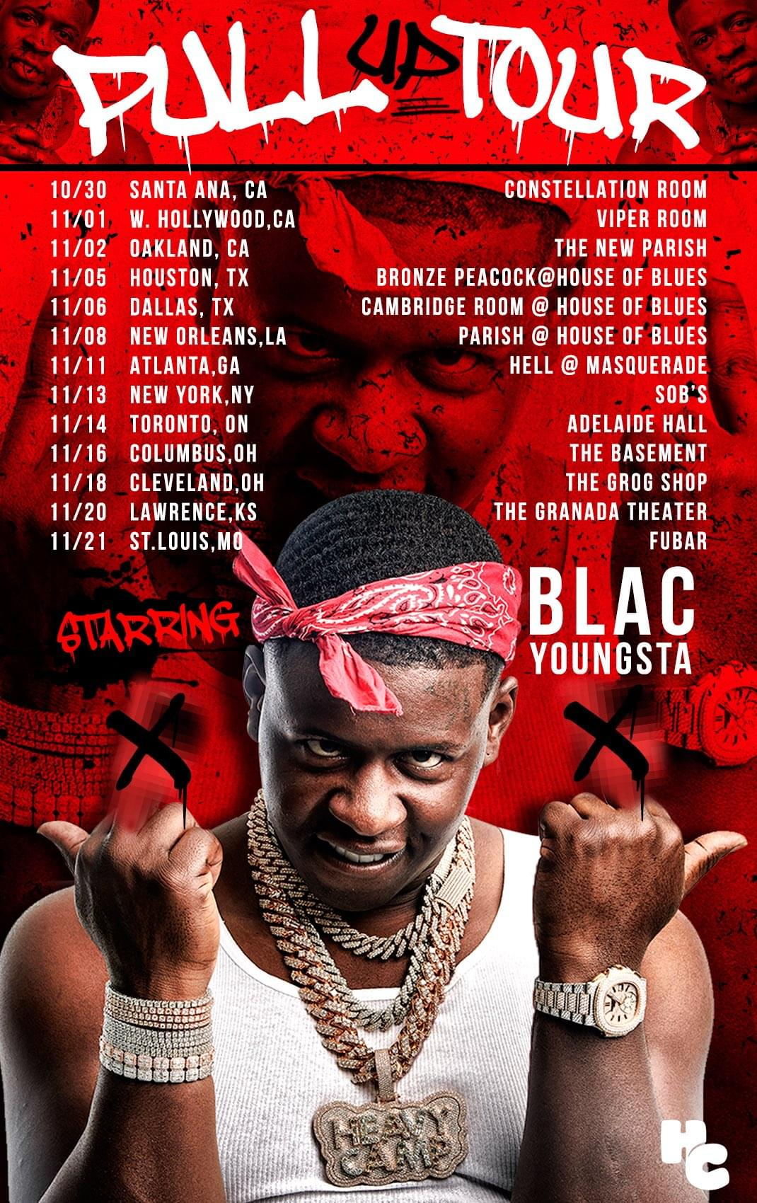 Blac Youngsta: Pull Up Tour