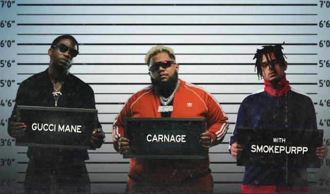 Gucci Mane & Carnage with Smokepurpp