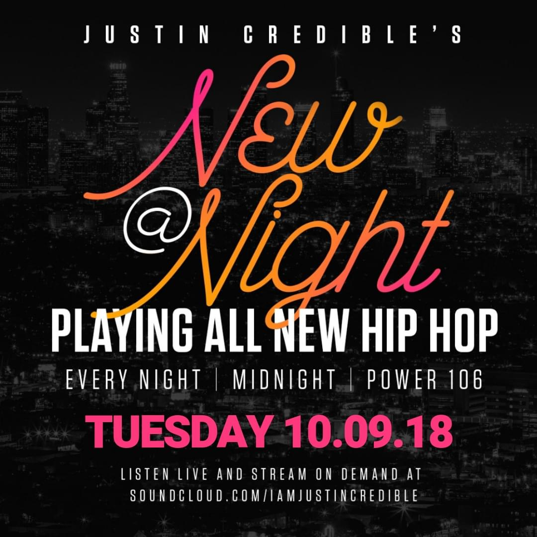 "Justin Credible's ""New At Night"" 10.09.18 [LISTEN]"
