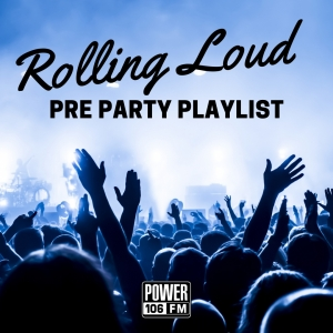 [STREAM] Our Rolling Loud Pre Party Playlist!