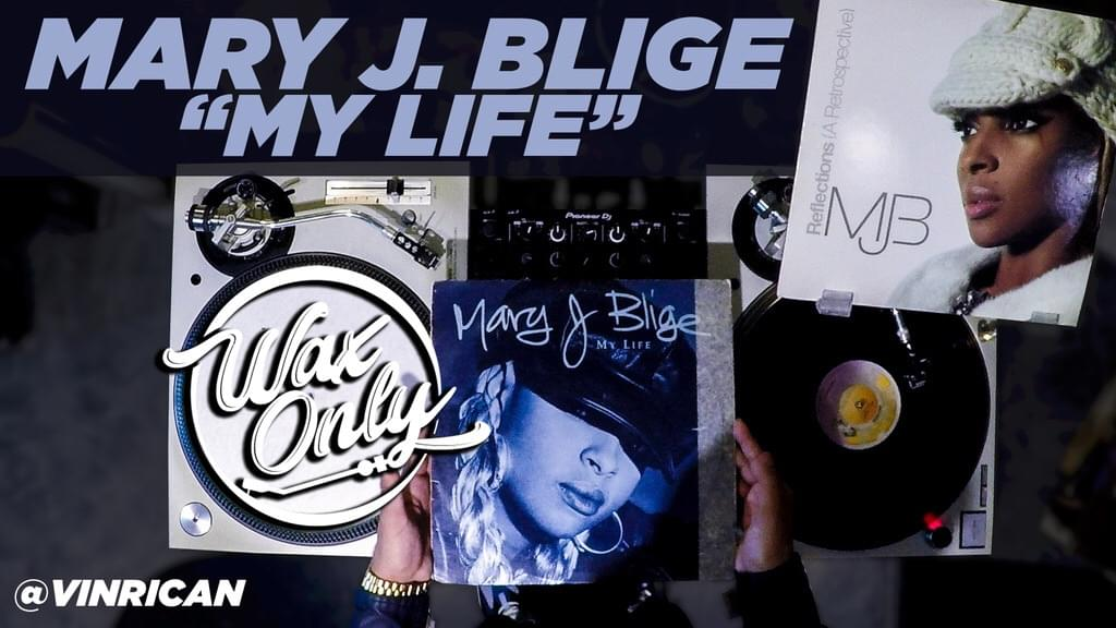 Wax Only: Discover Samples Used On Mary J  Blige's