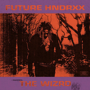 Future Drops 'THE WIZRD' Album ft. Travis Scott, Young Thug, & More [STREAM]