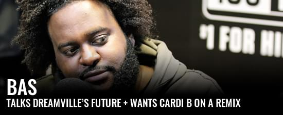 "Bas Says ""There's A Tide Turning"" At Dreamville + Wants Cardi B On A Remix"