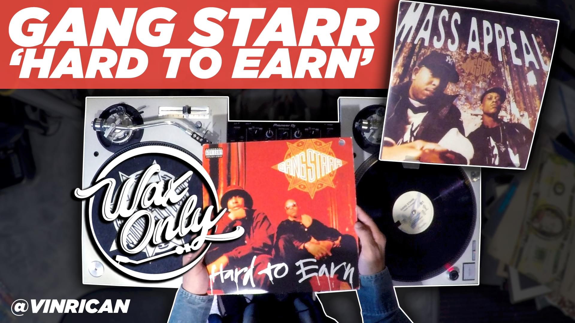 #WaxOnly: Celebrating 25 Years of Gang Starr's 'Hard To Earn' [WATCH]