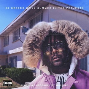 "03 Greedo Releases ""Still Summer in the Projects"" feat. YG, Shoreline Mafia & more! [LISTEN]"