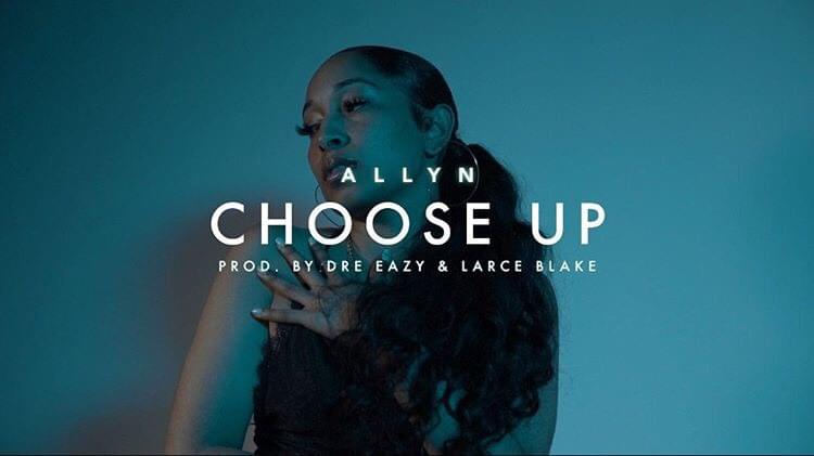 "Allyn Releases Music Video For New Track ""Choose Up"""