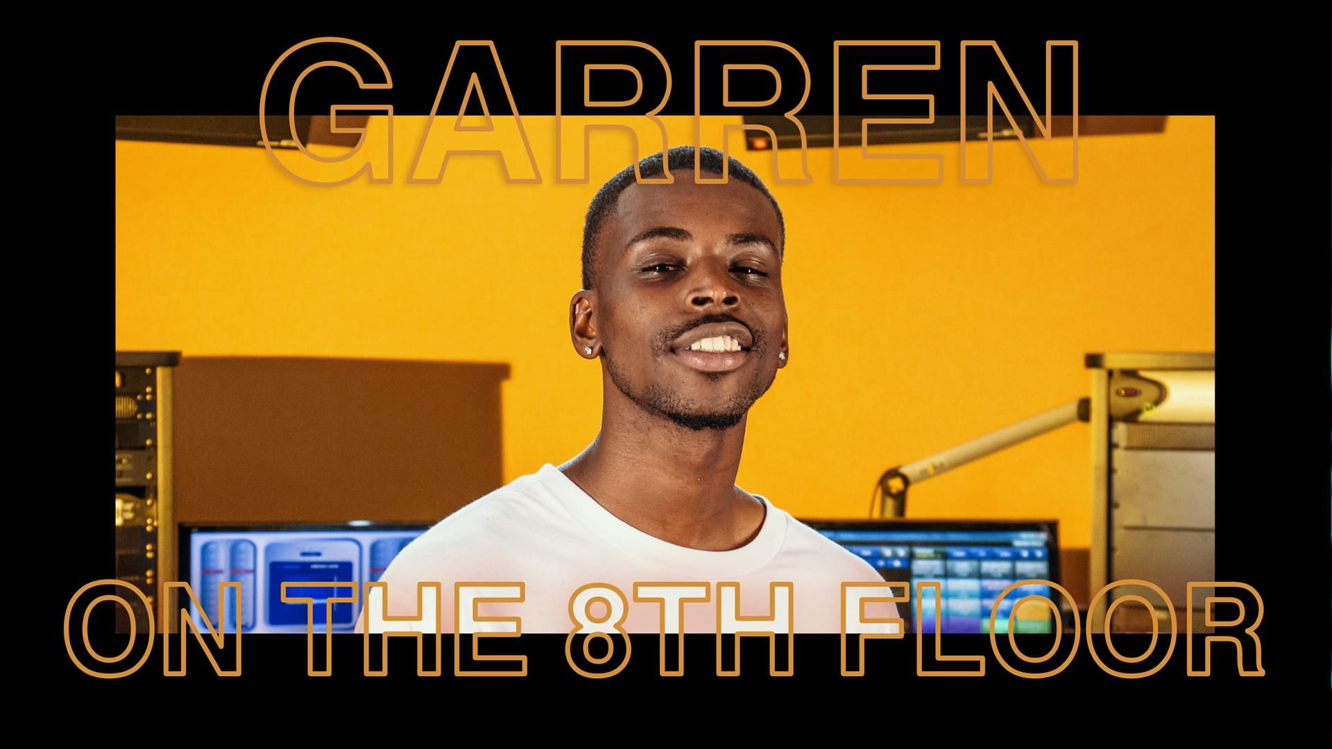 """Garren Performs """"Wrong Way"""" LIVE #OnThe8thFloor [WATCH]"""