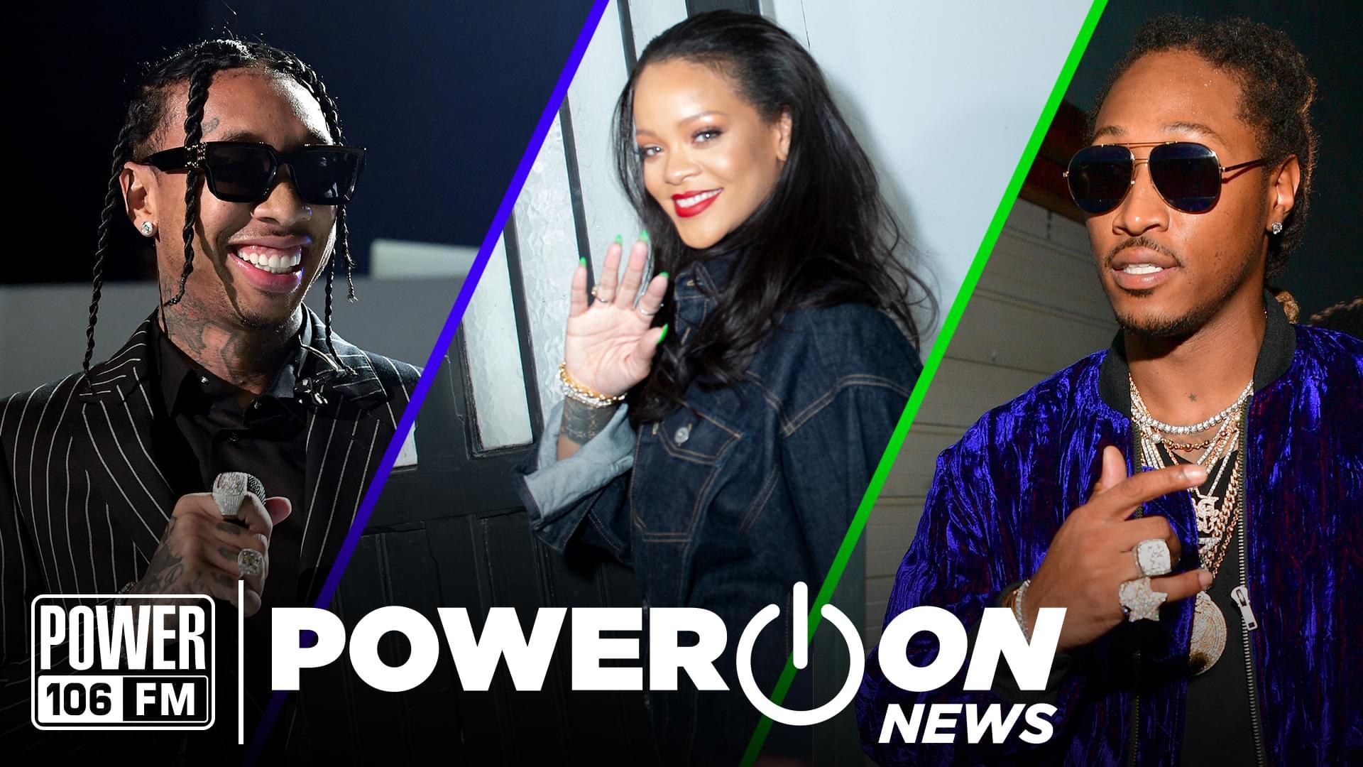 #PowerOn: Tyga & Future Drop Summer Albums + Rihanna Beats Out Beyonce At The Bank