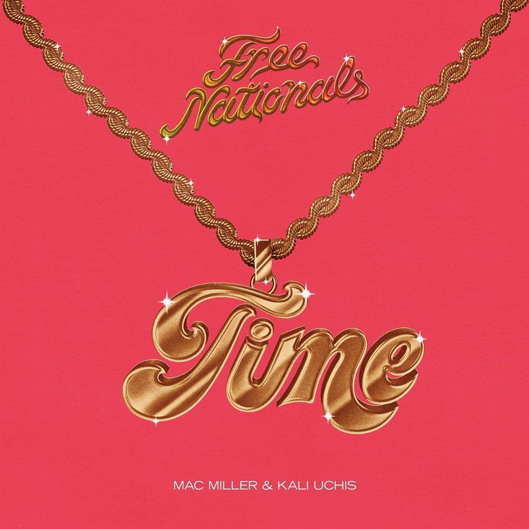 "Free Nationals Release ""Time"" Single Featuring Kali Uchis & The Late Mac Miller"