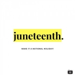 Why Isn't Juneteenth A National Holiday?