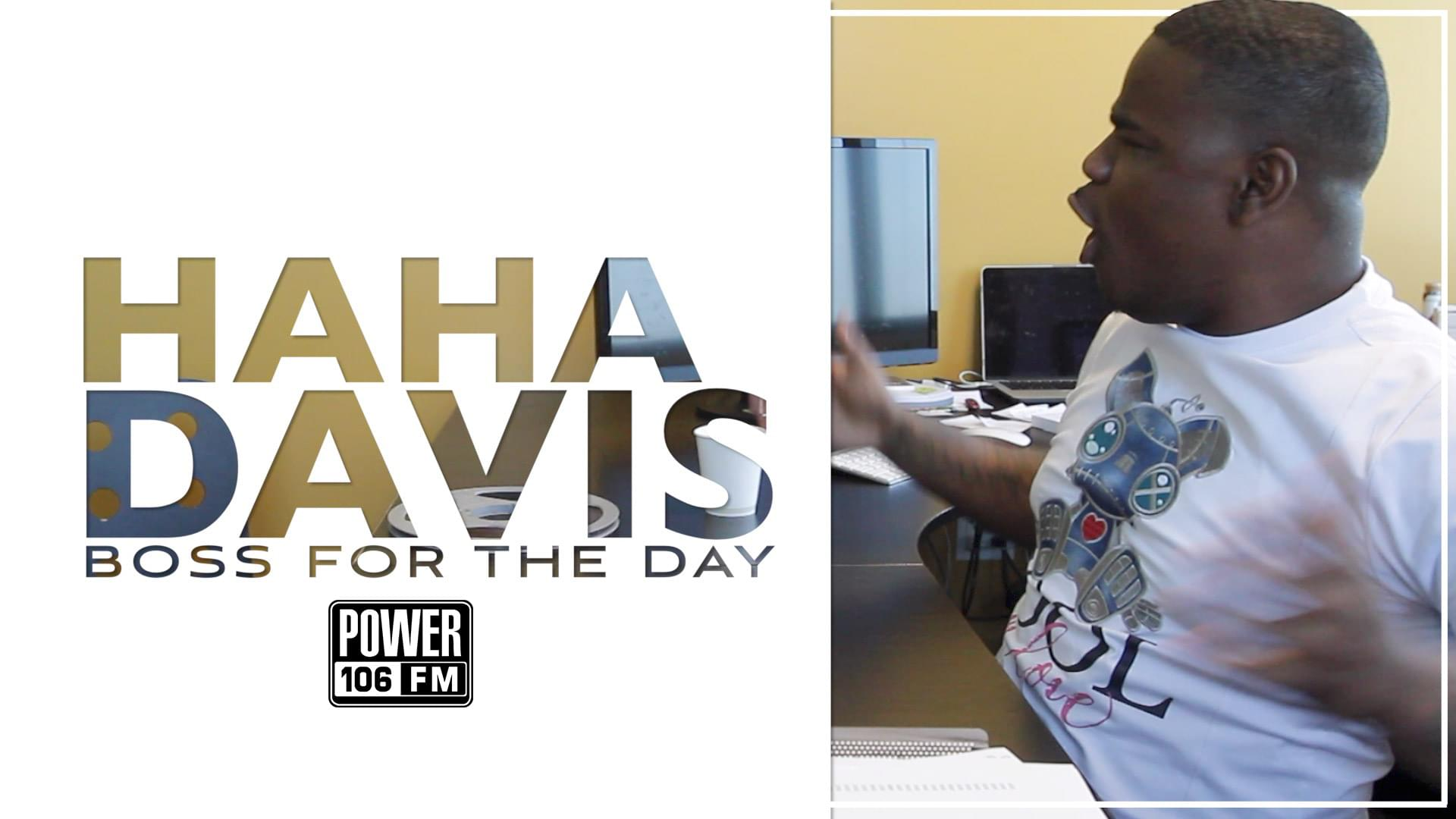 HaHa Davis Takes Over Power 106 As BOSS Of The Day [WATCH]