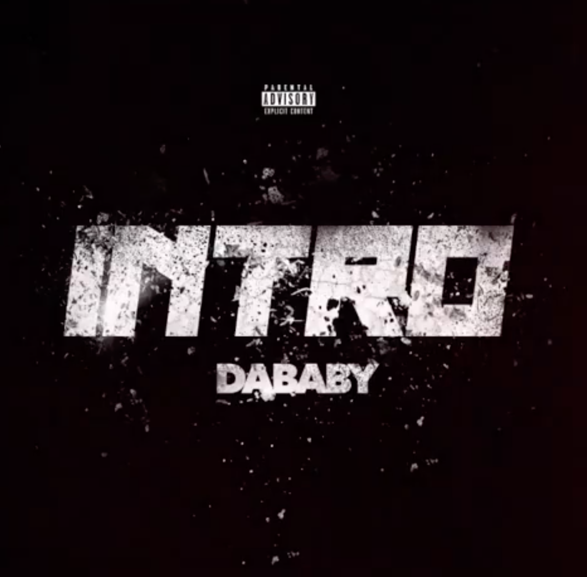 "DaBaby Has Blessed Fans With His New Single ""Intro"" [LISTEN]"