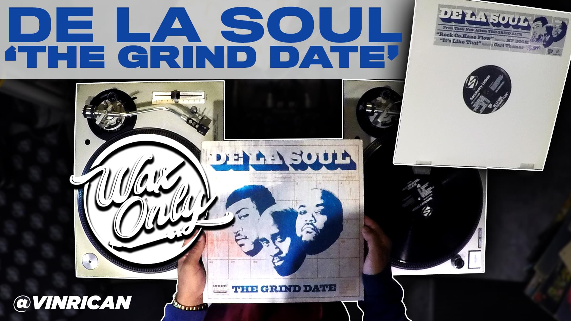 #WaxOnly: Discover Samples Used On De La Soul's 'The Grind Date' [WATCH]