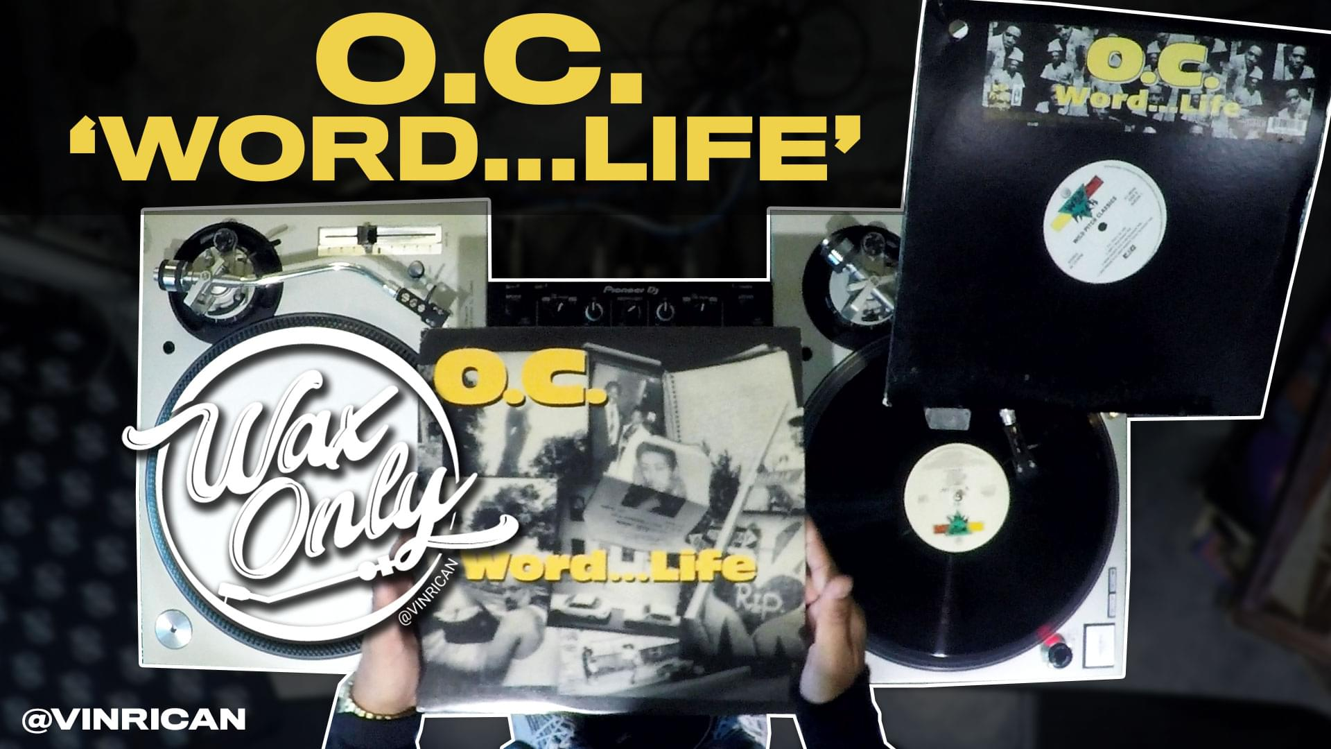 #WAXONLY: Vin Rican Flips Through Classic Samples Used On O.C.'s 'Word…Life'