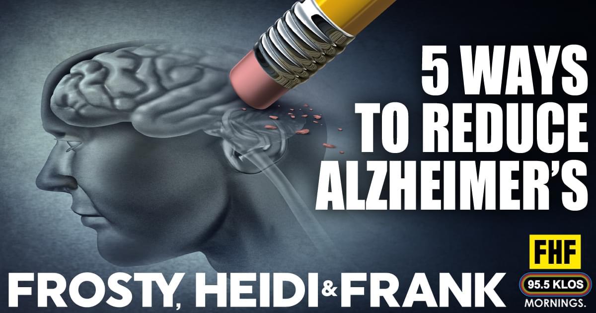 5 Ways To Reduce Alzheimer's