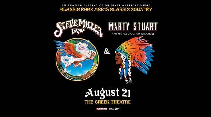 Steve Miller Band & Marty Stuart and His Fabulous Superlatives