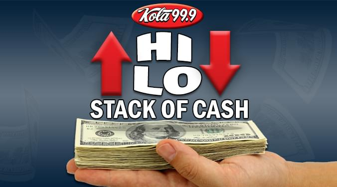 KOLA's Hi-Lo Stack of Cash!